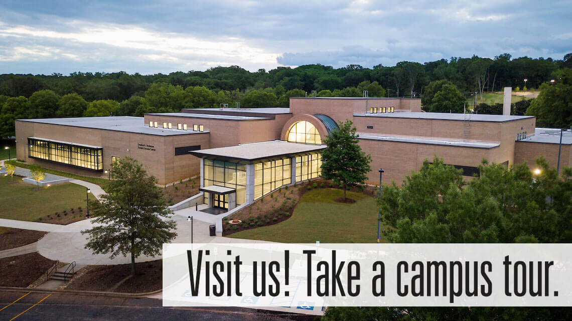 Visit us! Schedule a campus tour.
