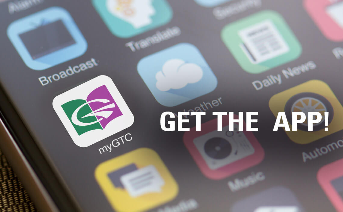 Get the MyGTC app